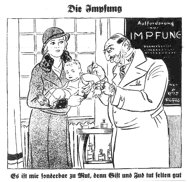 "1933 Cartoon from Der Stürmer: Blond German mother looking concerned as a beastly Jewish doctor vaccinates her baby. Caption: ""This puts me in a strange mood/Poison and Jews are seldom good."""